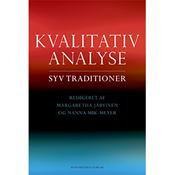 Kvalitativ analyse - Syv traditioner