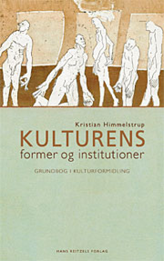 Kulturens former og institutioner