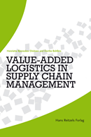 Value-Added Logistics in Supply Chain Management