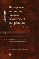 Management accounting, financial measurement and planning - Exercises