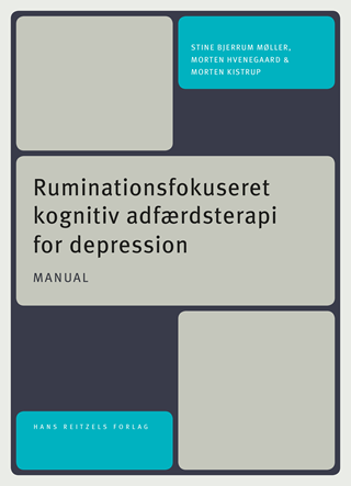Ruminationsfokuseret kognitiv adfærdsterapi for depression - manual til gruppeterapi