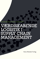 Værdiskabende logistik i supply chain management