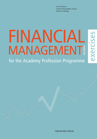 Financial Management - for the Academy Profession Programme - exercises (i-bog)